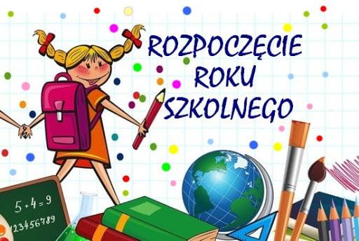 Informacja dotycząca rozpoczęcia roku szkolnego.