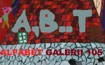 "Alfabet Galerii 105 – ""B"" jak Bryła Daniel"
